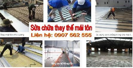 Dịch vụ sửa chữa thay thế mái tôn cũ tại Tphcm, Bình Dương, Long An