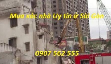 Công ty mua xác nhà cũ uy tín ở tại Tp HCM, Sài Gòn