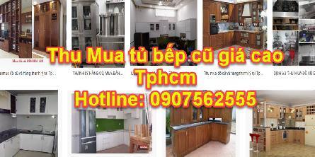 Thu mua tủ bếp cũ tphcm giá cao - 0907562555