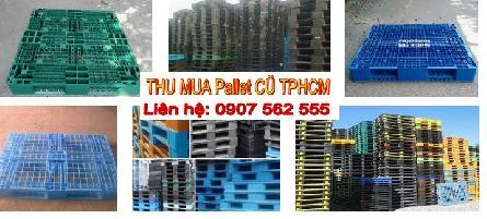 Đơn vị chuyên mua pallet nhựa cũ TPHCM - 0907562555