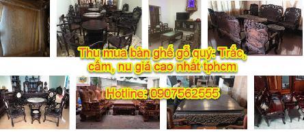 Thu mua bàn ghế cũ gỗ hương, trắc, gụ, mun, gỗ cẩm ở tại tphcm