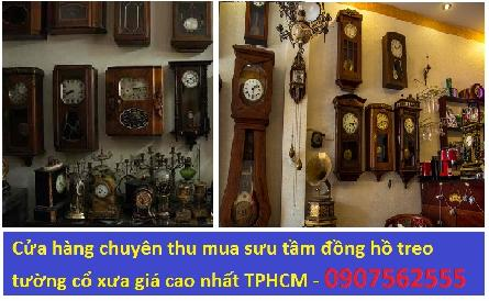 Sưu tầm và thu mua lại đồng hồ cổ xưa giá cao - 0907562555