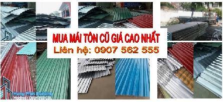 Đơn vị thu mua mái tôn cũ giá cao uy tín tại tphcm, Bình Dương, Đồng Nai, Vũng Tàu