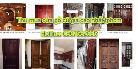 Chuyên thu mua cửa gỗ cũ tphcm - Call: 0907562555