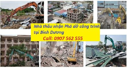 Công ty nhận phá dỡ công trình xây dựng nhà ở tại Bình Dương - 0907562555