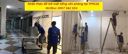 NHẬN THÁO DỠ HOÀN TRẢ MẶT BẰNG VĂN PHÒNG Ở TPHCM - 0907562555